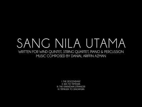 Sang Nila Utama - Music Composed & Conducted by Danial Ariffin Azman