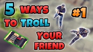 5 Ways To Troll Your Friend in Critical Ops