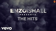 Enzo Ishall - The Hits (Promo Video)