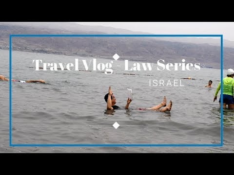 Law Series -  Israel Travel Vlog