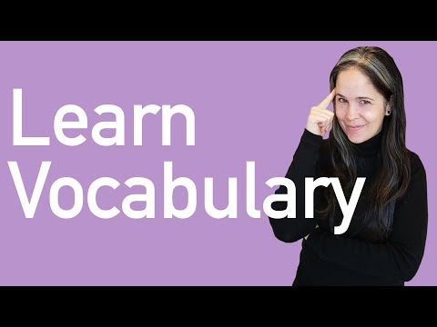 VOCABULARY: Exactly How to Learn Vocab for Conversation