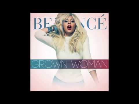 Beyoncé-Grown Woman(FULL SONG)