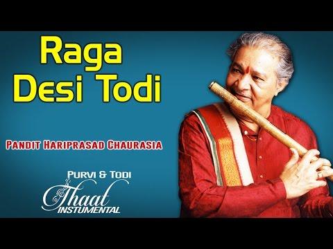 Raga Desi Todi | Pandit Hari Prasad Chaurasia (Album: Thaat Instrumental Purvi & Todi) Mp3