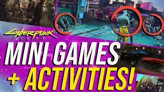 Cyberpunk 2077 - Mini Games & Side Activities!