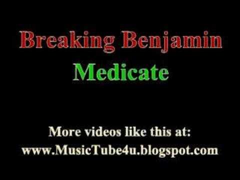 Breaking Benjamin - Medicate