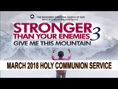 RCCG March 2018 HOLY COMMUNION SERVICE
