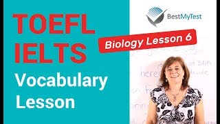 TOEFL Vocabulary - Biology Lesson 6