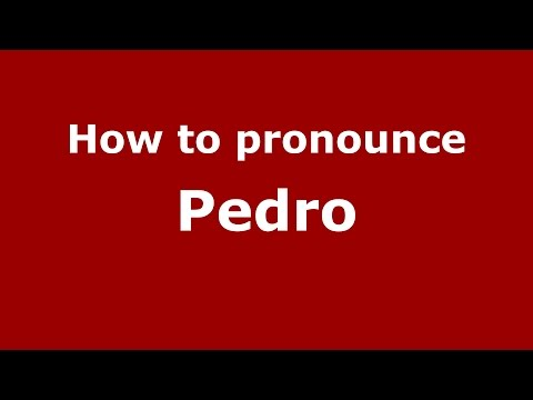 How to pronounce Pedro (Colombian Spanish/Colombia)  - PronounceNames.com