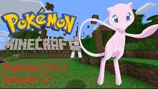 I FOUND MEW! Pixelmon 2.5.2! - Episode 12 -