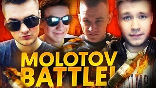 MOLOTOV BATTLE!