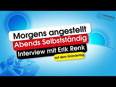 Morgens angestellt - Abends selbstständig | Interview mit Erik Renk auf dem Gründertag