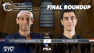 Squash: ElShorbagy v Farag - Tournament of Champions 2019 Final Roundup