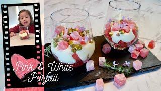 Pink and White Parfait ( พิงค์ แอนด์ ไวท์ พาร์เฟต์ )