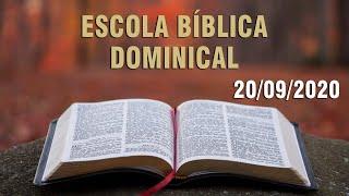 Escola Bíblica Dominical (Quando nos aproximamos de Jesus?) - 20/09/2020