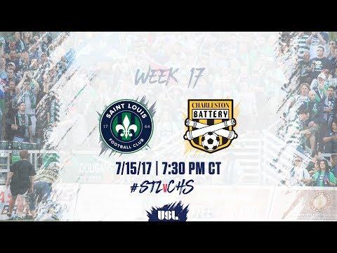 USL LIVE - Saint Louis FC vs Charleston Battery 7/15/17