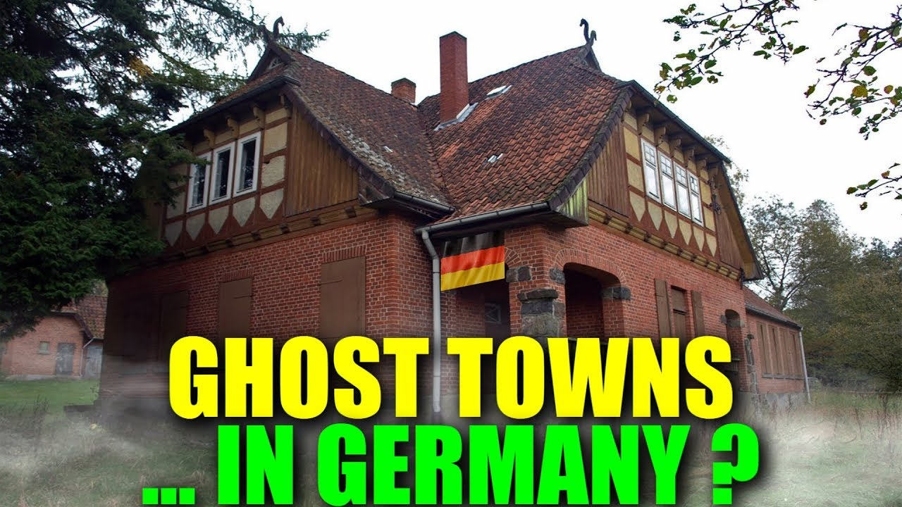 Are There Ghost Towns In Germany  F F  Bb German Lost Places Vlogdave
