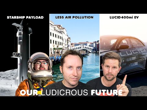Lucid 400mi EV, SpaceX Starship Users Guide, Pandemic V. Air Pollution - Ep 78