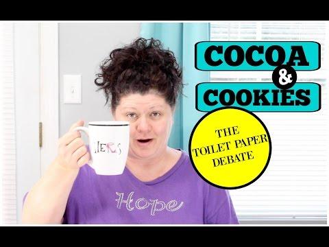 COCOA & COOKIES | THE TOILET PAPER DEBATE