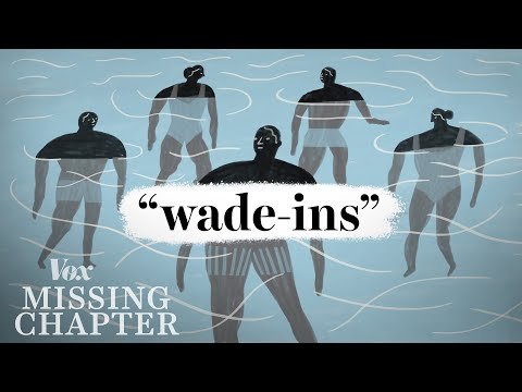 """The forgotten """"wade-ins"""""""
