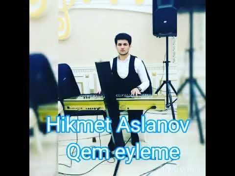 Hikmət Aslanov - Qəzəl