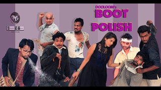 Boot polish the Movie /silent comedy film/ कॉमेडी फिल्म / 2015-2016 (Full Episode 2 )