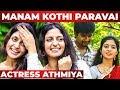 """""""Sivakarthikeyan பத்தி எனக்கு அப்பவே தெரியும்"""" - Manam Kothi Paravai Actress Athmiya Interview"""