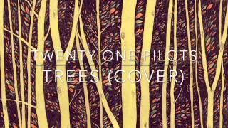 Скачать Trees Instrumental Cover Twenty One Pilots