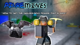 Azure Mines: How to get the Guilded - Gold pickaxe [ROBLOX EVENT]