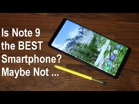 Galaxy Note 9 might NOT be the BEST smartphone to BUY right now