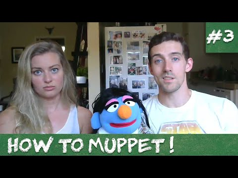HOW TO MUPPET #3 - Muppet Vs. Puppet?