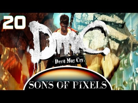 Sons of Pixels - DmC Final Boss Ep20