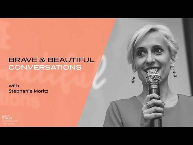 Having Brave & Beautiful Conversations