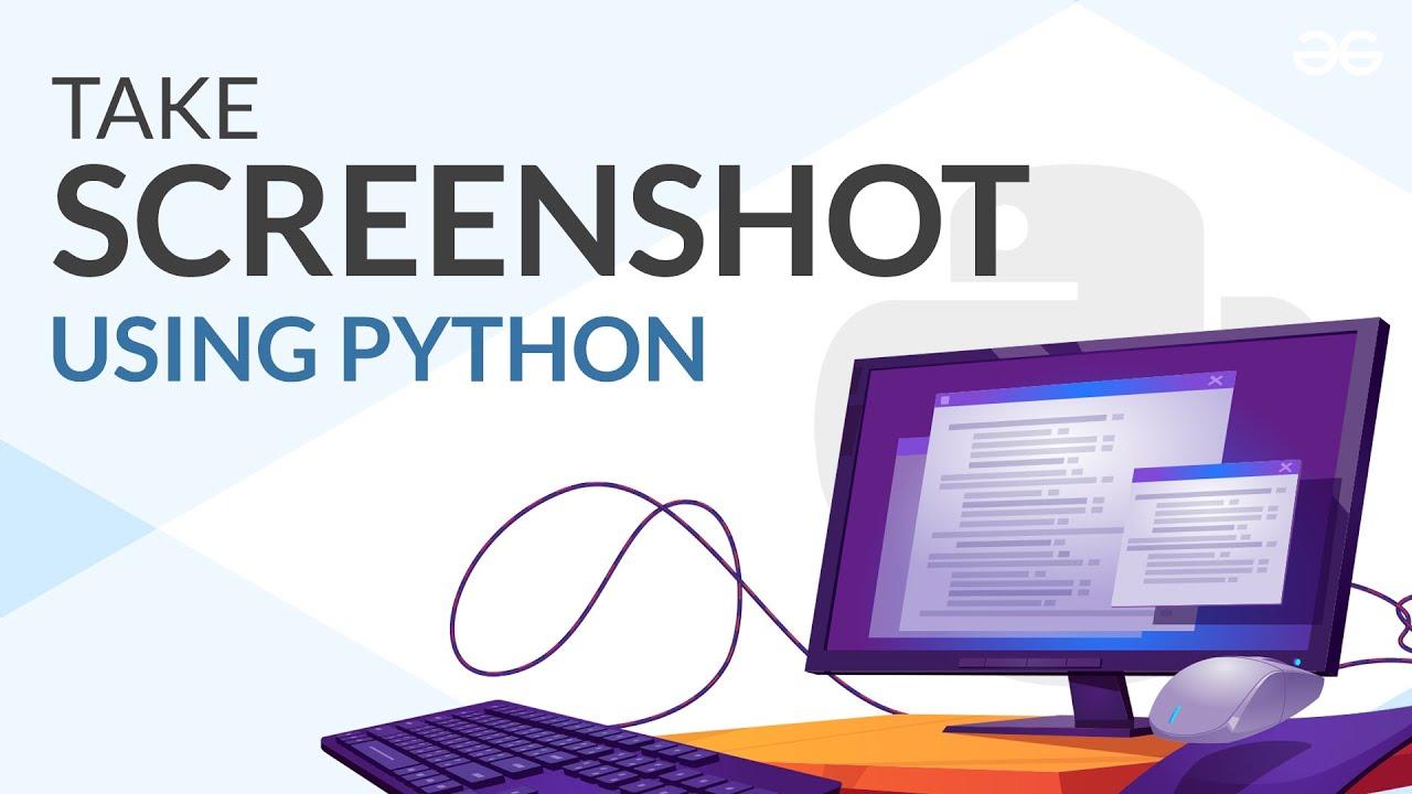How to Take Screenshot Using Python?