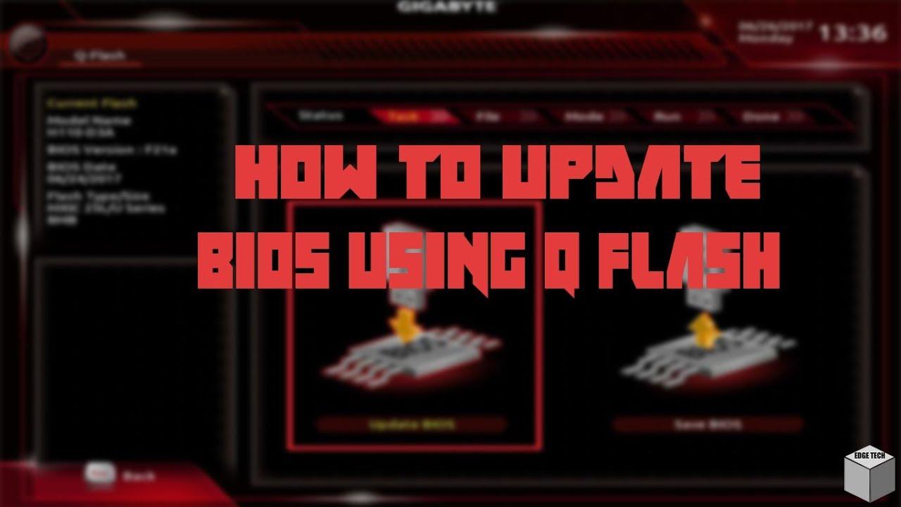 How To Update BIOS Using Q Flash - Gigabyte | Working | Edge Tech