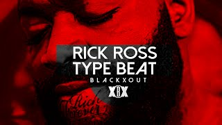 Rick Ross type beat  Feed The Streets  Prod by Blackxout Free DL