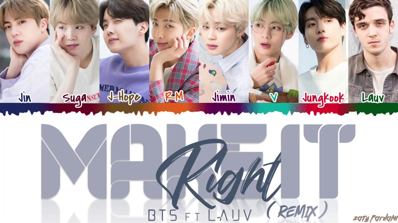 BTS  - 'MAKE IT RIGHT' (Remix) feat LAUV Lyrics [Color Coded_Han_Rom_Eng]