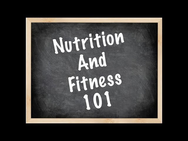 Nutrition/Fitness 101 4-29-19