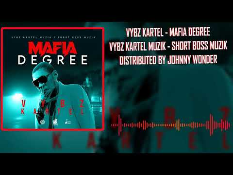 Vybz Kartel - Mafia Degree (Official Audio)