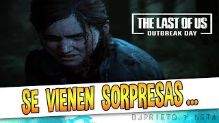 SE VIENEN SORPRESAS   The Last of Us 2 celebra el Outbreak Day