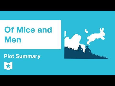 Of Mice And Men    Plot Summary   John Steinbeck