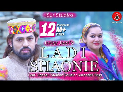 Latest Pahari Song 2018 | Ladi Shawni | Inder Jeet | Official Video | Surender Negi | iSur Studios
