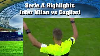 Serie A Highlights Inter Milan vs Cagliari