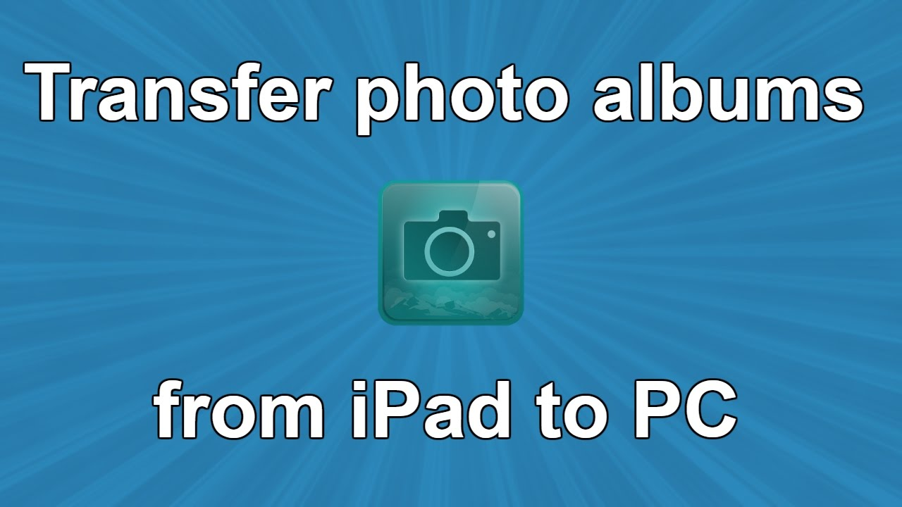 how to add photos to ipad from pc