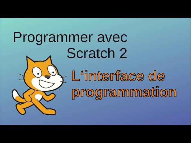 L'interface de programmation de Scratch