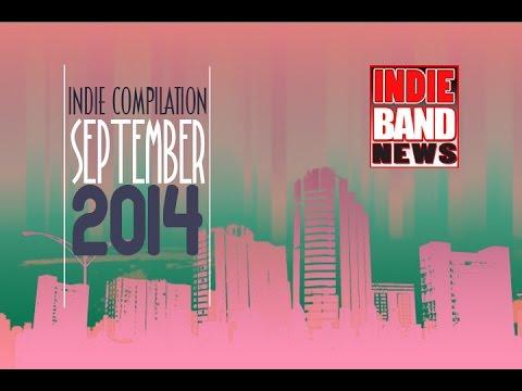 INDIE BAND NEWS SEPTEMBER COMPILATION