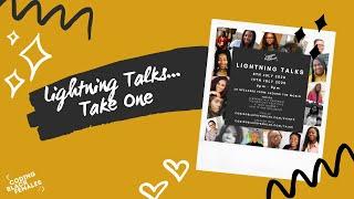 Coding Black Females - Lightning Talks... Take One!