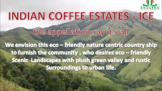 coffee estate, Indian coffee estates in Coorg, Chikmagalur, Hassan, Sakleshpur.