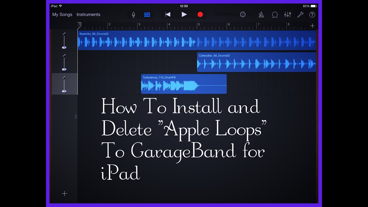 How To Add New Loops To Garageband iOS
