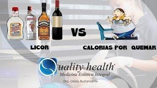 Licor vs calorias por quemar - Dra. Gloria Bustamante Quality Health®