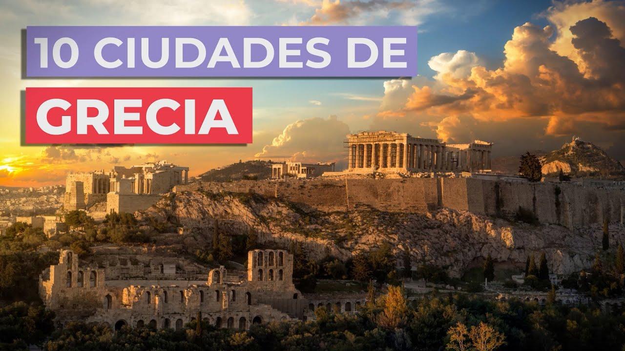 10 Ciudades de Grecia 🇬🇷 | Imprescindibles